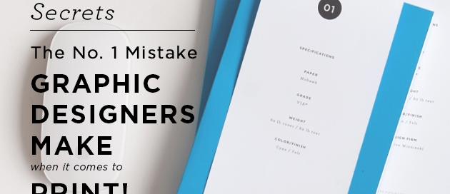 Biggest mistake graphic designers make with print